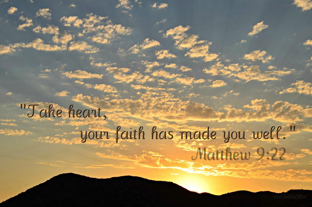 """Sunrise, """"Your faith has made you well"""""""